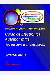 Curso de Electrónica Automotriz 1 (Serie de Electrónica Automotriz) (Spanish Edition) Kindle Edition