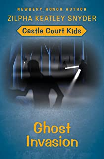 Ghost Invasion (Castle Court Kids Book 3)