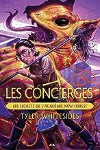 Les secrets de l'Académie New Forest (Les concierges t. 2) (French Edition)