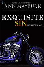 Exquisite Sin (Iron Horse MC Book 6)
