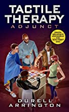 Tactile Therapy: Adjunct (English Edition)