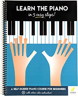 Piano: Learn The Piano in 5 Easy Steps: A Self-Guided Piano