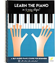Piano: Learn The Piano in 5 Easy Steps: A Self-Guided Piano Course for Beginners (with Online Video Instruction - Piano Learning Books for Beginning Piano Players)