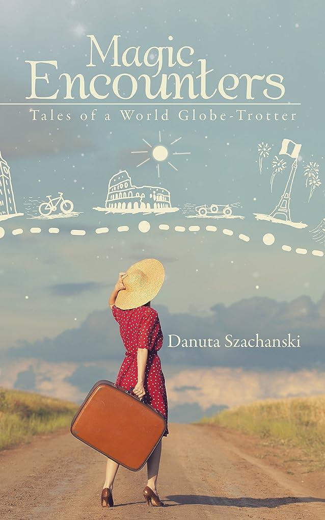 アルカトラズ島チェリーボアMagic Encounters: Tales of a World Globe-Trotter (English Edition)