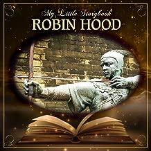 My Little Storybook: Robin Hood