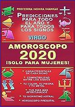 AMOROSCOPO 2020 - VIRGO 2020 - ¡SOLO PARA MUJERES!: CARACTERISTICAS DE VIRGO - COMPATIBILIDAD CON OTROS SIGNOS - DIAS FAVO...