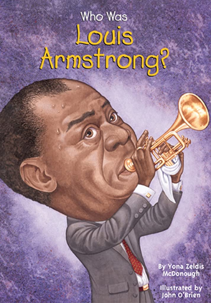 侵入する微弱ハシーWho Was Louis Armstrong? (Who Was?) (English Edition)