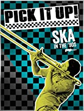 Best Pick It Up! Ska in the