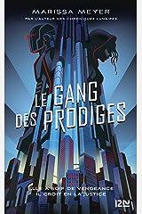 Le gang des prodiges - tome 01 (Hors collection sériel t. 1) Format Kindle