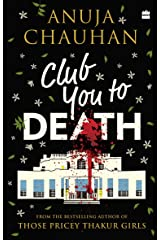 Club You To Death Kindle Edition