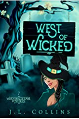West Of Wicked (Witch Hazel Lane Mysteries Book 7) Kindle Edition