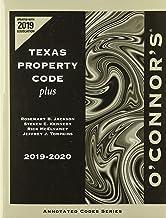 O'Connor's Texas Property Code Plus, 2019-2020 ed.