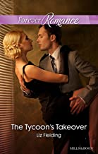 The Tycoon's Takeover (Boardroom Bridegrooms Book 4)