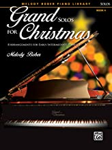 Grand Solos for Christmas, Bk 4: 7 Arrangements for Early Intermediate Pianists (Grand Solos for Piano)