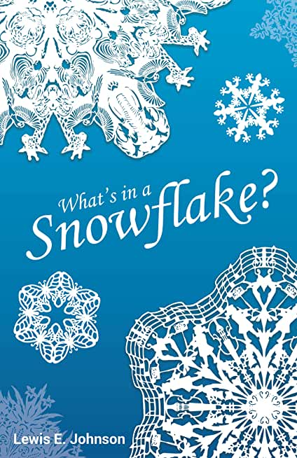 What's in a Snowflake? (English Edition)
