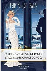 Son Espionne royale et les douze crimes de Noël - Tome 6 Format Kindle