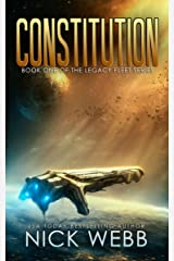 Constitution: Book 1 of The Legacy Fleet Series Kindle Edition