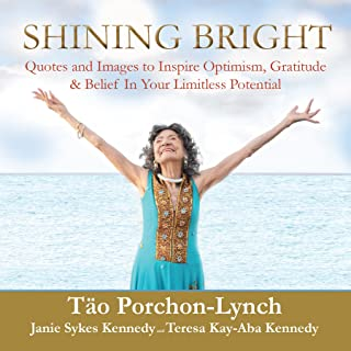 Shining Bright: Quotes and Images to Inspire Optimism, Gratitude & Belief In Your Limitless Potential