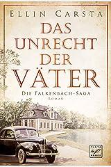 Das Unrecht der Väter (Die Falkenbach-Saga 1) Kindle Ausgabe