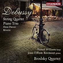 Debussy: String Quartet / Piano Trio / Deux Danses / Reverie