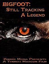 Bigfoot: Still Tracking A Legend