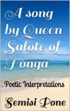 A song by Queen Salote of Tonga: Poetic Interpretations