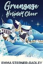 Greengage Holiday Cheer: A Lesbian Rom-Com Novella (The Greengage Series Book 2)