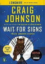 Wait for Signs: Twelve Longmire Stories (Walt Longmire Mysteries)
