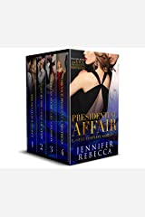 The Complete Presidential Affair Series Kindle Edition