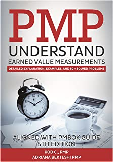 PMP Understand Earned Value Measurements: Detailed Explanation, Examples, and 50+ solved problems