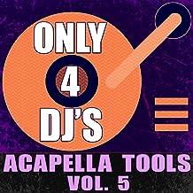 Layla (Acapella DJ Tool)