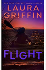 Flight (The Texas Murder Files Book 2) Kindle Edition