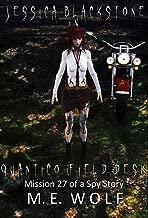 Jessica Blackstone in Quantico (Field Desk): Mission 27 of a Spy Story (English Edition)
