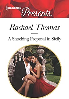 A Shocking Proposal in Sicily (Harlequin Presents)