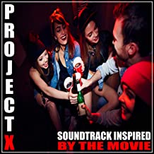(Soundtrack Inpsired by the Movie) Project X [Explicit]