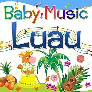 Baby Music: Luau