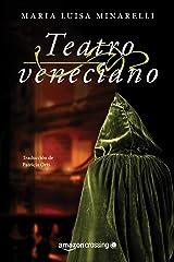 Teatro veneciano (Misterios venecianos nº 3) Versión Kindle