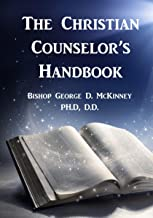 The Christian Counselor's Handbook