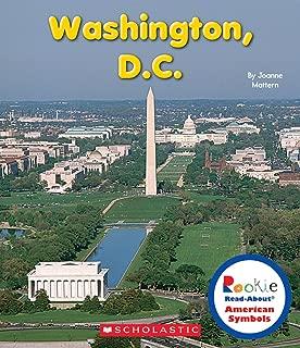 Washington, D.C. (Rookie Read-About American Symbols)