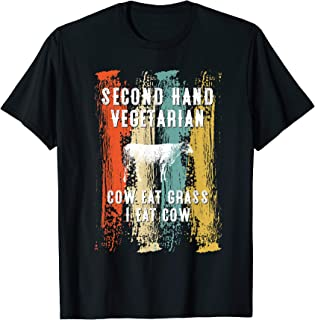 Second Hand Vegetarian Cow Eat Grass Funny Steak Beef BBQ T-Shirt