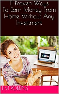 11 Proven Ways To Earn Money From Home Without Any Investment