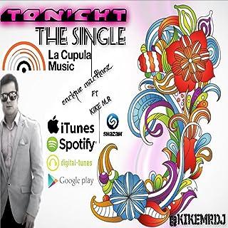 Tonight Enrique Martinez Feat Kike Mr (Version Especial)