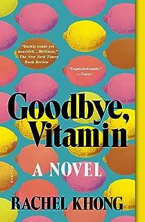 [Rachel Khong] Goodbye, Vitamin:- A Novel Large Print - SoftCover