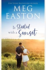 It Started with a Sunset (Love Started Book 1) Kindle Edition