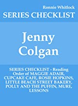 Jenny Colgan - SERIES CHECKLIST - Reading Order of MAGGIE ADAIR, CUPCAKE CAFE, ROSIE HOPKINS, LITTLE BEACH STREET BAKERY, POLLY AND THE PUFFIN, MURE, LESSONS