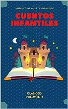 Cuentos Clásicos Infantiles Volumen 2 (Spanish Edition)