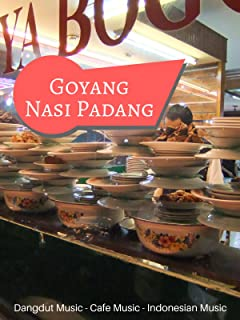 Goyang Nasi Padang - Dangdut Music - Music Cafe - Indonesian Music