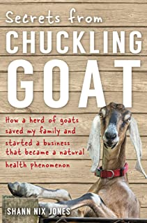 Secrets from Chuckling Goat: How a Herd of Goats Saved my
