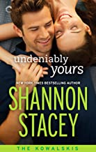 Undeniably Yours (The Kowalskis Book 2)