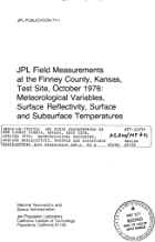 JPL field measurements at the Finney County, Kansas, test site, October 1976: Meteorological variables, surface reflectivity, surface and subsurface temperatures
